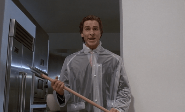Maybe you always thought Patrick Bateman, with his